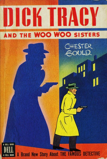 Dell Books NN #1 - Chester Gould - Dick Tracy and the Woo Woo Sisters