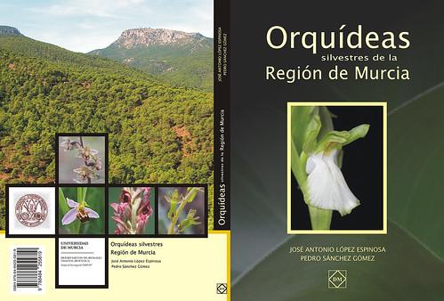 Orquídeas silvestres de la Región de Murcia   by José Antonio López Espinosa