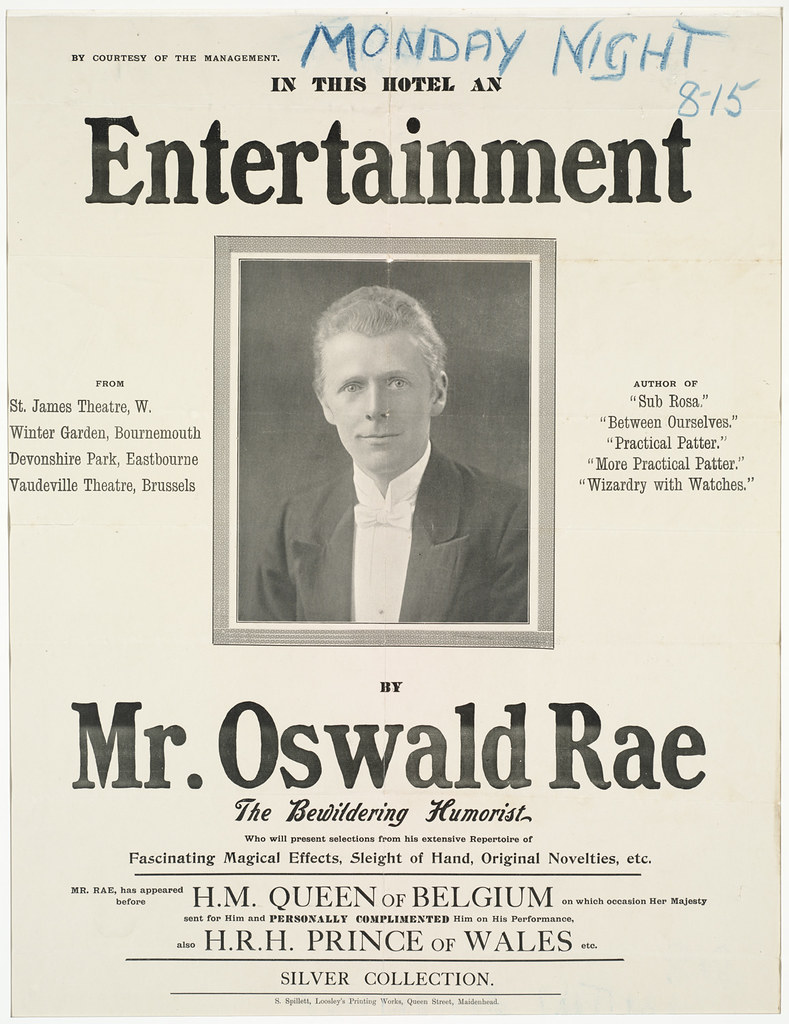 In this hotel an entertainment by Mr. Oswald Rae the bewildering humorist