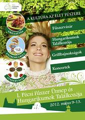 2012. április 24. 22:29 - I. Pécsi Fűszer Ünnep és Hungarikumok Találkozója