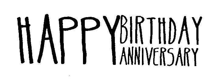 Happy Birthday Happy Anniversary Signote Cloud Flickr