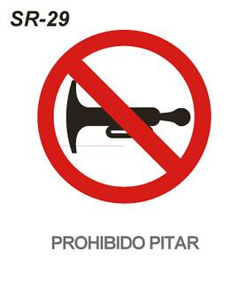 Prohibido Pitar Esta Señal Se Empleará Para Notificar Al C