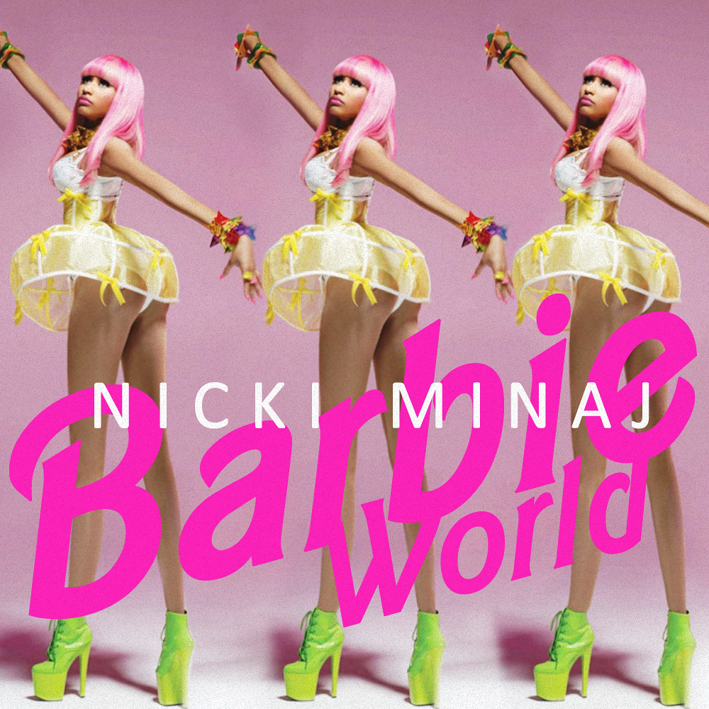Nicki Minaj Barbie World This Is A Nicki Minajs Mixtape Flickr