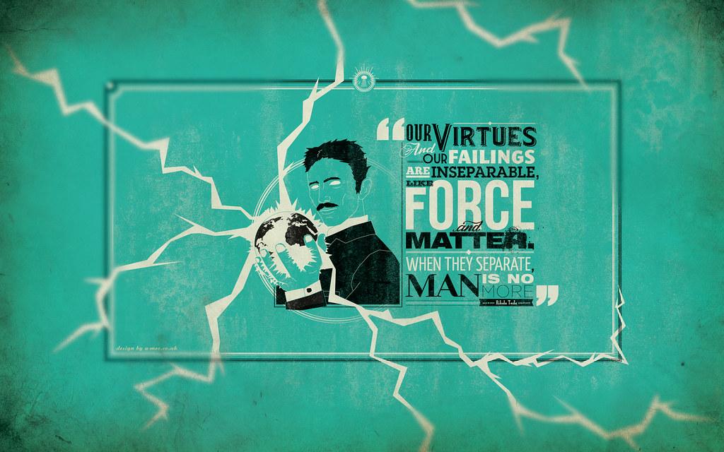 Nikola Tesla Quote Desktop Wallpaper Designed By Adam Mcca