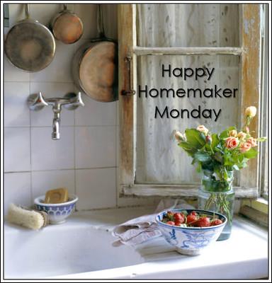 Happy Homemaker Monday