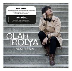2011. november 9. 17:29 - Oláh Ibolya: Nézz vissza
