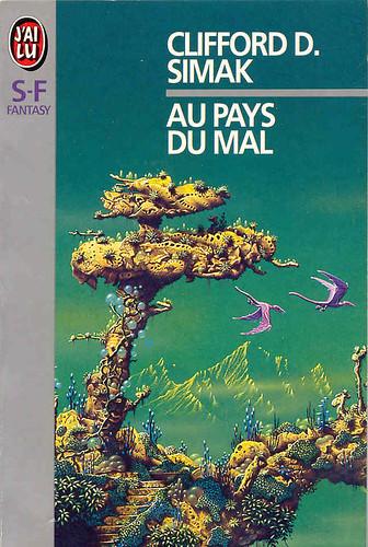 French - Clifford D. Simak - Where The Evil Dwells - cover artist Tim White
