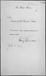 Message of President Harry S. Truman nominating James V. Forrestal of New York to be Secretary of Defense, 07/26/1947