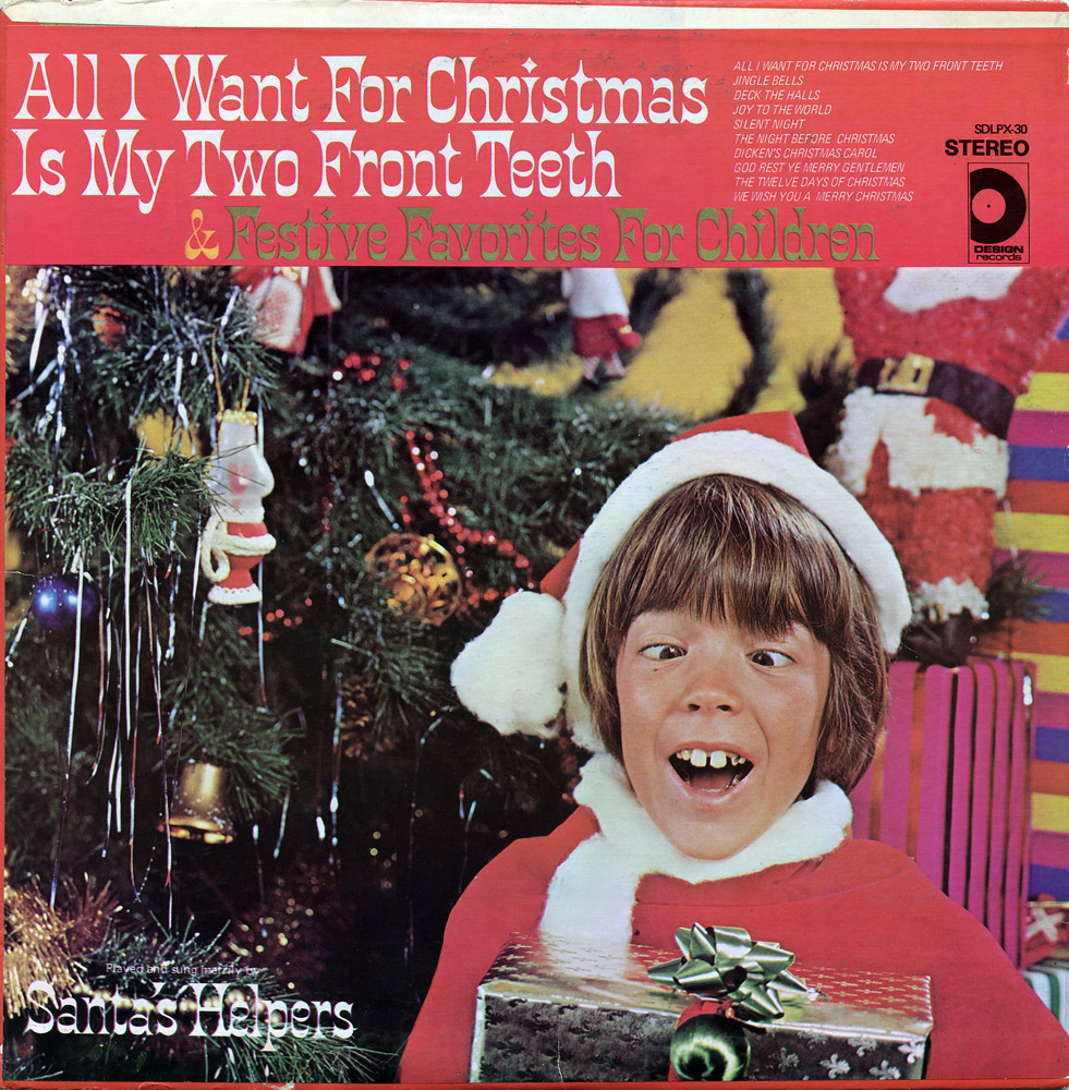 Who Wrote All I Want For Christmas Is You.All I Want For Christmas Is My Two Front Teeth Record Albu