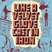 Like a Velvet Glove Cast in Iron by Daniel Clowes