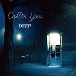 DEEP ディープ Callin you MP3 rar Download ダウンロード