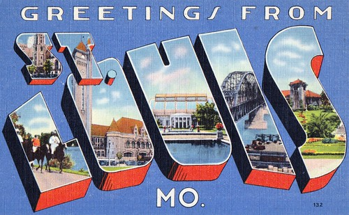 Greetings from St. Louis, Mo.   by dbostrom