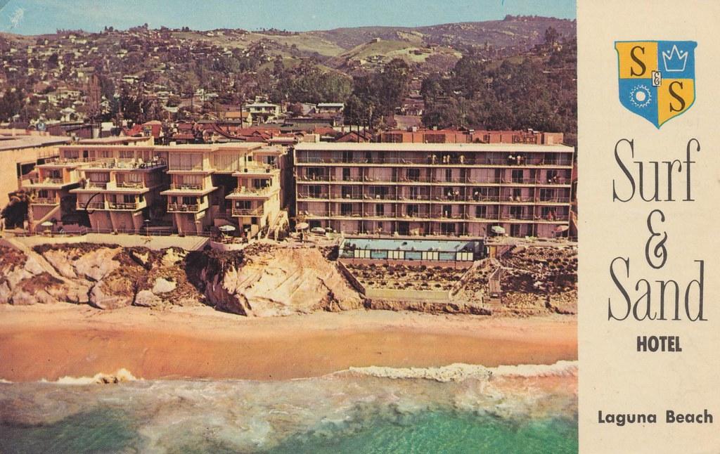 Surf Sand Hotel Laguna Beach California 1465 South Co