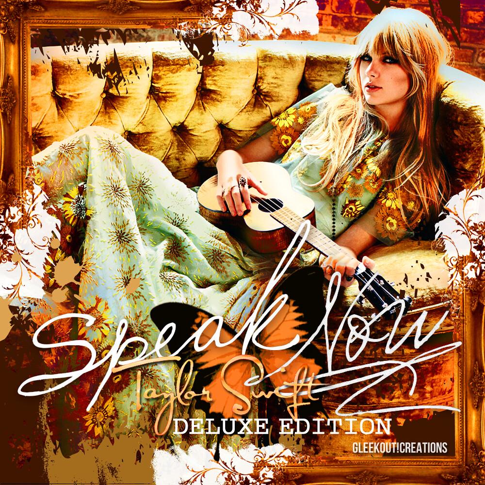 Taylor Swift - Speak Now: Deluxe Edition | PLEASE READ: I ...