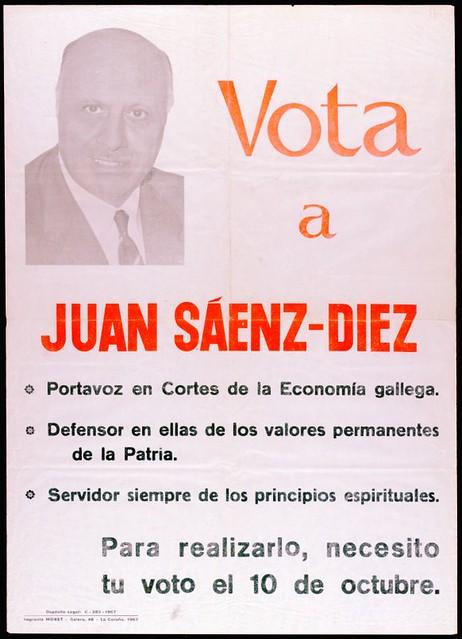 Vota a Juan Sáenz-Díez [Material gráfico]: portavoz en Cortes de la Economía gallega....