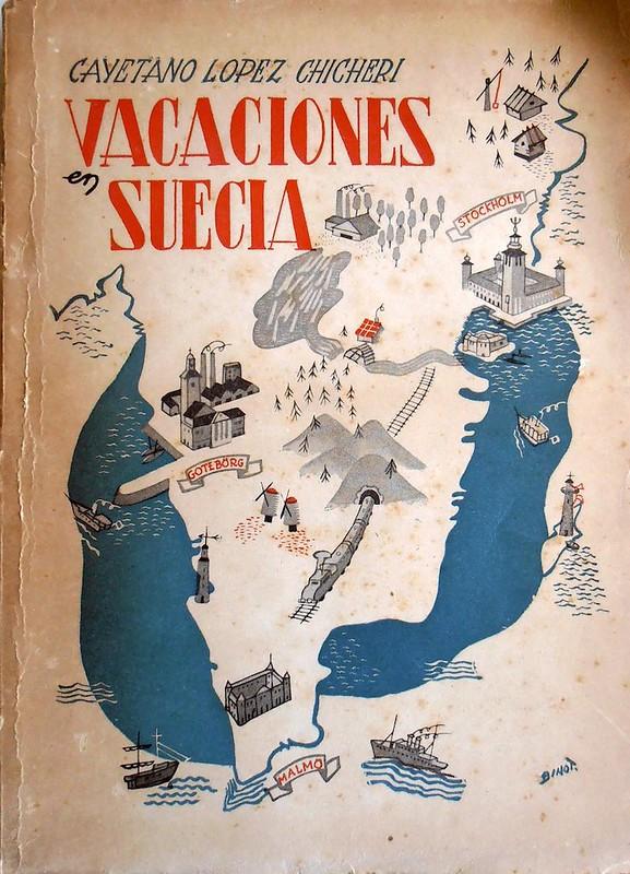 Cayetano López Chicheri: Vacaciones en Suecia
