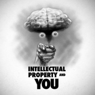 Intellectual Property and YOU | by Thomas Gehrke
