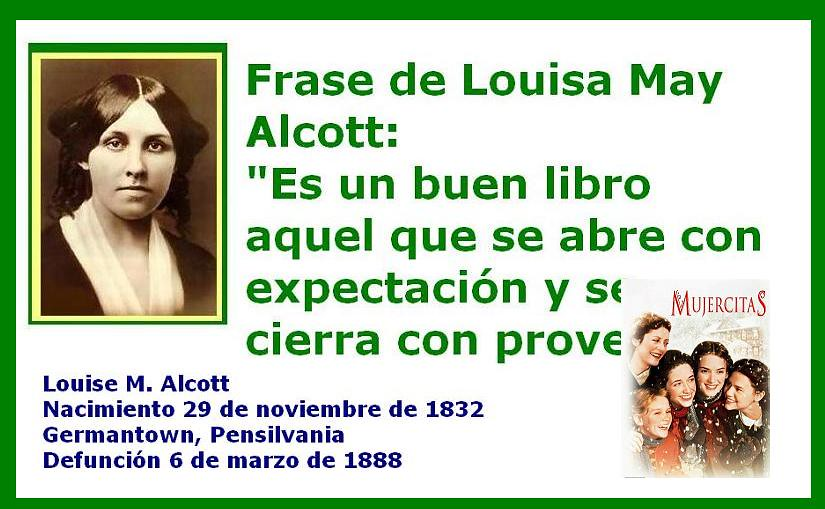 Louise May Scott Foto Y Frase Louise M Alcott Nacimiento
