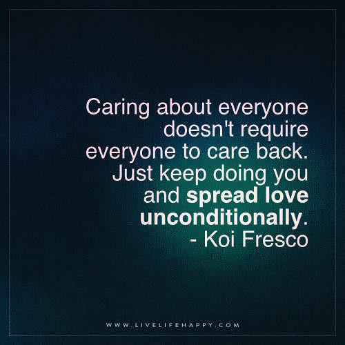 Caring About Someone Quote Caring About Everyone Doesnt R Flickr