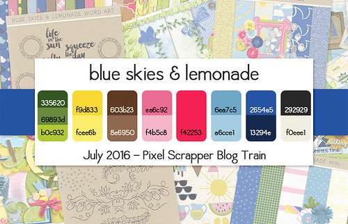 Pixel Scrapper July 2016 Blog Train - Blue Skies & Lemonade   by Pixel Scrapper