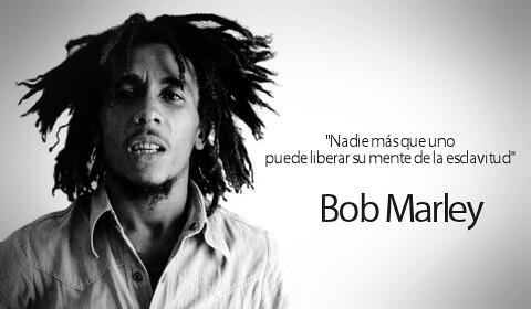 Frases De Bob Marley Nadie Mas Que Uno Puede Liberar Su M