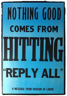 "Nothing Good Comes From Hitting ""Reply All"" 