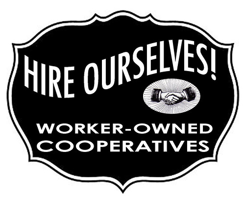 HIRE OURSELVES: worker-owned cooperatives | by alyceobvious