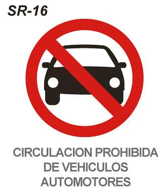 Circulación prohibida de vehículos automotores | Esta señal