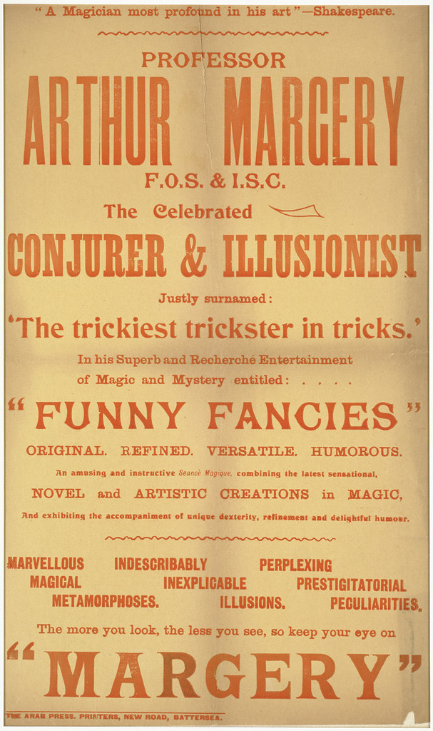 Professor Arthur Margery F.O.S & I.S.C. : The celebrated conjurer & illusionist