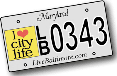 I love city life license plate, Live Baltimore, State of Maryland