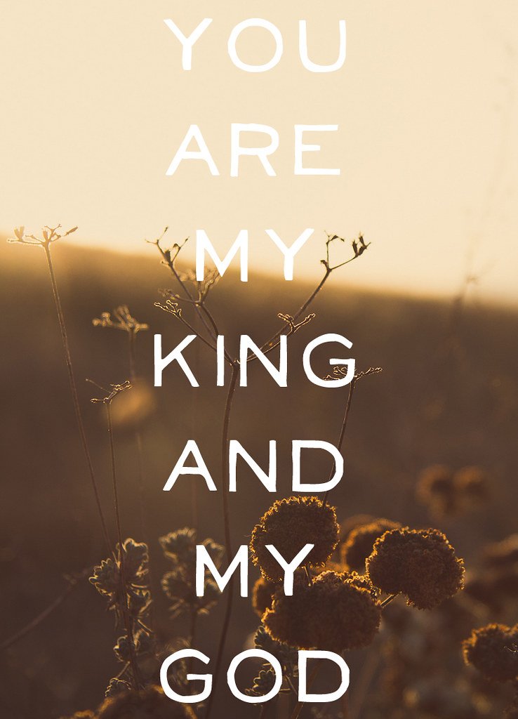 "Psalm 44:4 | KING ""You are my King and my God, who decrees v… 