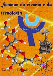 I Semana da Ciencia e da Tecnoloxía   by profeticsbeta