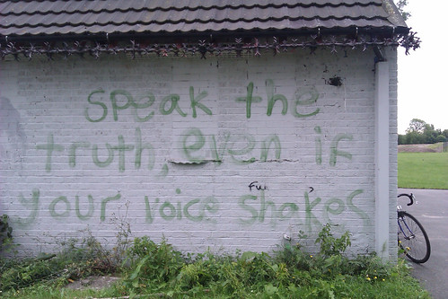 """Speak the truth, even if your voice shakes"" --Maggie Kuhn. Cringle Park, Levenshulme, Manchester 