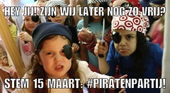 Hey jij! Zijn wij later ook nog zo vrij? Stem #15maart: #Piratenpartij