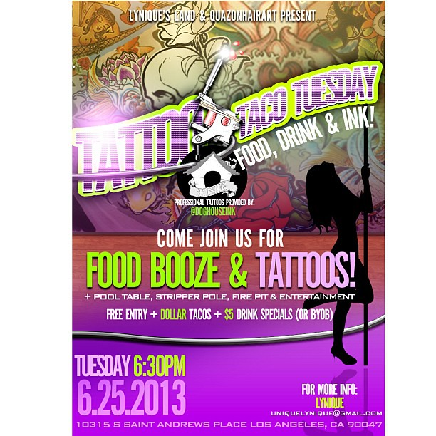 TONIGHT IS THE TACO TUESDAY TATTOO PARTY! There will be fo