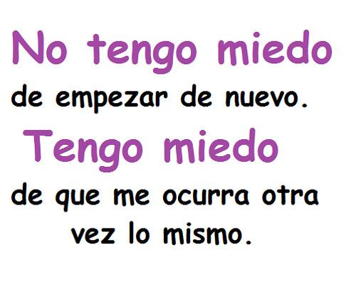 Frases Desamor Miedo Al Amor Ifttt1c6nfrc No Tengo Mie