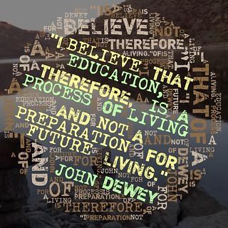 John_Dewey_edu_living_sre   by teach.eagle
