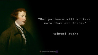Edmund Burke Quote our patience will achieve more than our force | by CassAnaya
