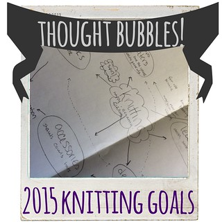 2015 knitting goals on http://yarningspodcast.com #yarnings | by kdlb