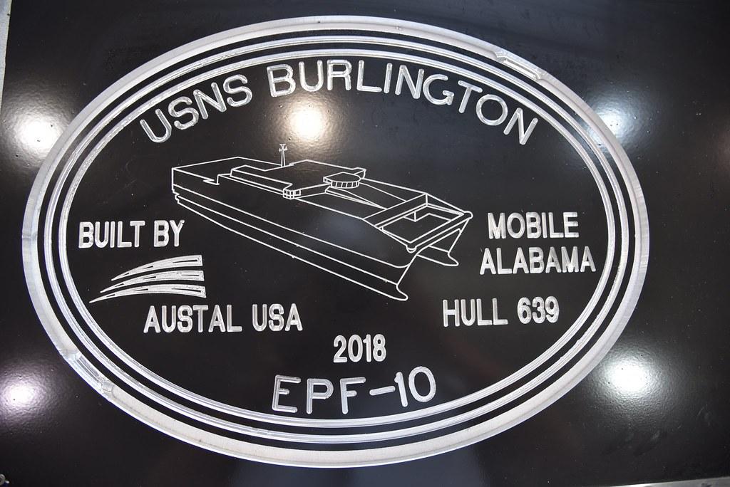 USNS Burlington (EPF 10) | Austal USA | Flickr