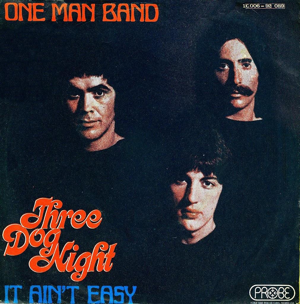 4 Three Dog Night One Man Band D 1970 Klaus Hiltscher Flickr