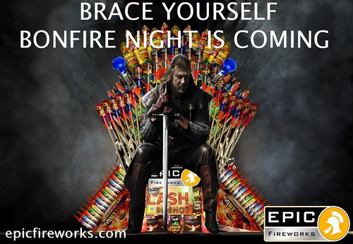 Brace Yourself - Bonfire Night Is Coming