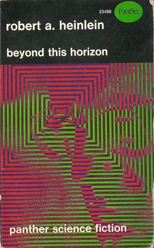 Robert A. Heinlein - Beyond This Horizon (Panther 1967)