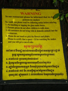In our restaurant, please be advised we have poisonous snakes