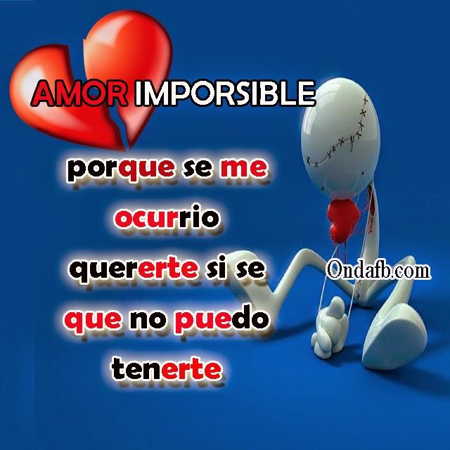 Frase De Amor Imposible Con Un Corazón Roto De Amor Flickr