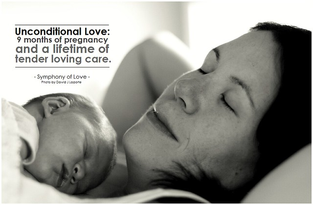 Symphony of Love Unconditional love, 9 months of pregnancy and a lifetime of tender loving care