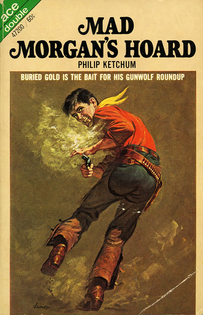 Ace Books 47200 - Philip Ketchum - Mad Morgan's Hoard