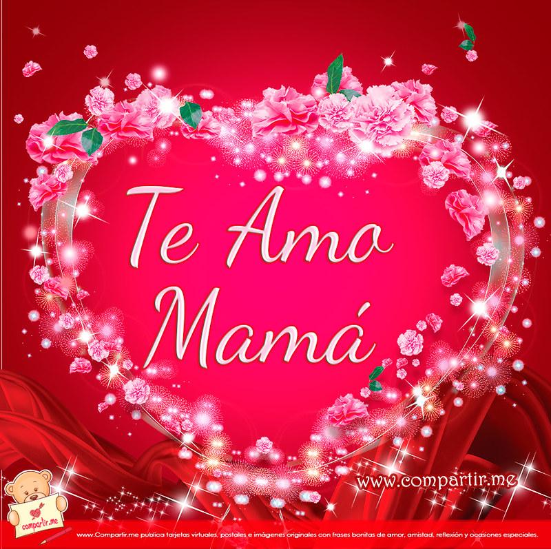 Frases De Amor Bello Corazón Con Palabras Te Amo Mamá Flickr