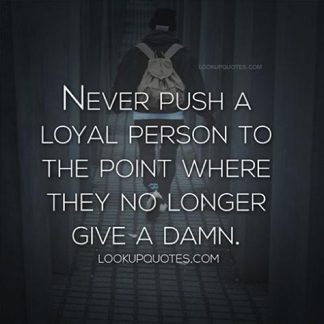 loyal #trust #relationship more quotes www.lookupquotes.c ...