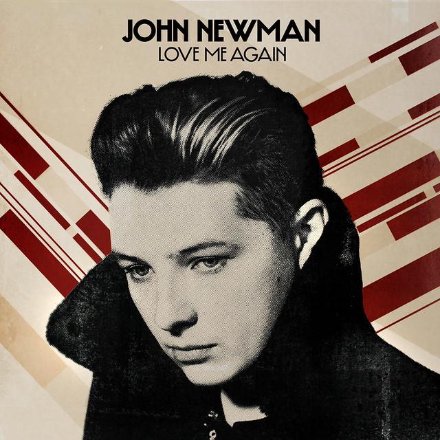 John-Newman - Love Me Again